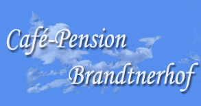Caf� Pension Brandtnerhof